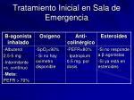 tratamiento inicial en sala de emergencia