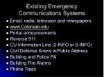 existing emergency communications systems