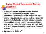 does a warrant requirement mean no searches