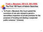 frank v maryland 359 u s 360 1959 the first 158 years of admin searches