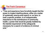 the frank consensus