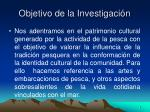 objetivo de la investigaci n