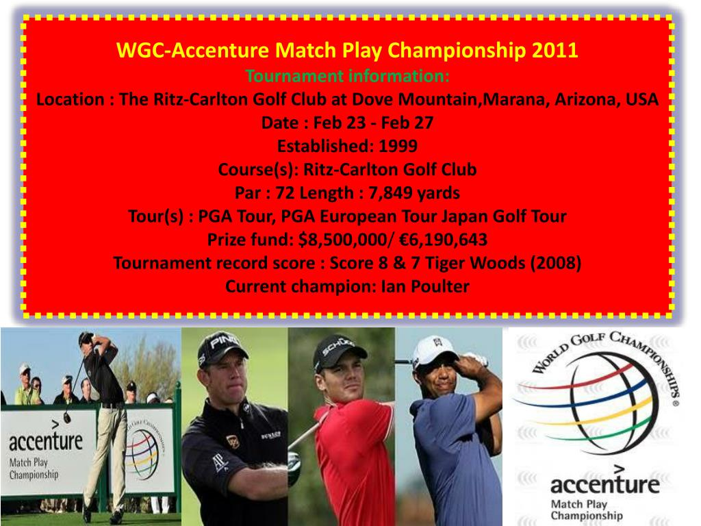 WGC-Accenture Match Play Championship 2011