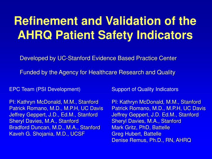 refinement and validation of the ahrq patient safety indicators n.