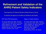 refinement and validation of the ahrq patient safety indicators