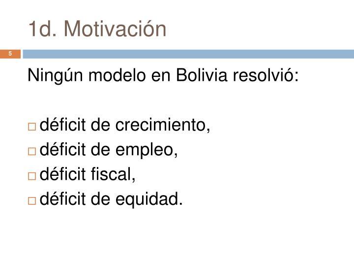 1d. Motivación