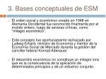 3 bases conceptuales de esm