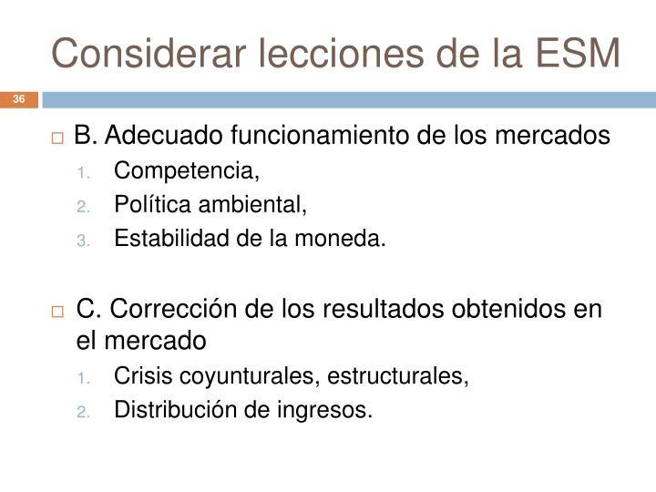 Considerar lecciones de la ESM