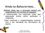 ainda no behaviorismo