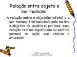 rela o entre objeto e ser humano