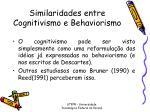 similaridades entre cognitivismo e behaviorismo