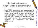 similaridades entre cognitivismo e behaviorismo1