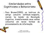similaridades entre cognitivismo e behaviorismo2