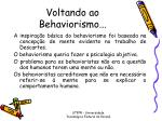 voltando ao behaviorismo