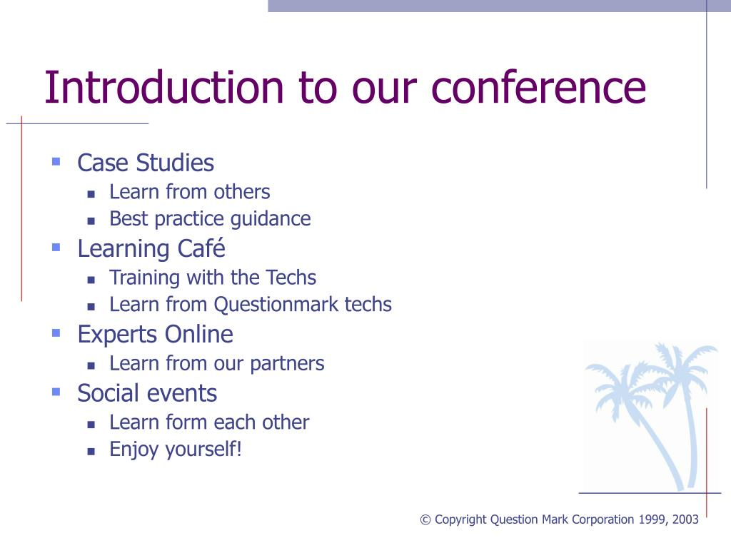 Introduction to our conference