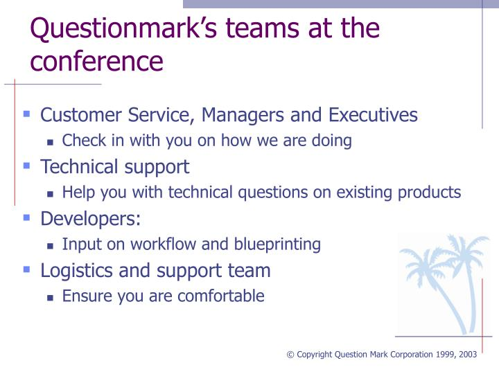 Questionmark s teams at the conference