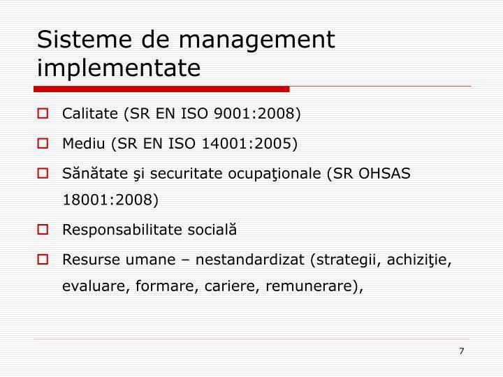 Sisteme de management implementate