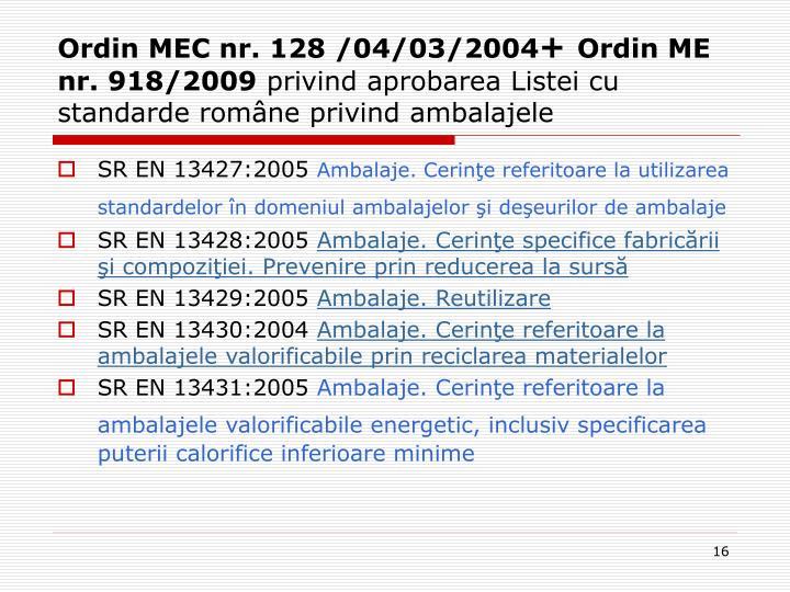 Ordin MEC nr. 128 /04/03/2004