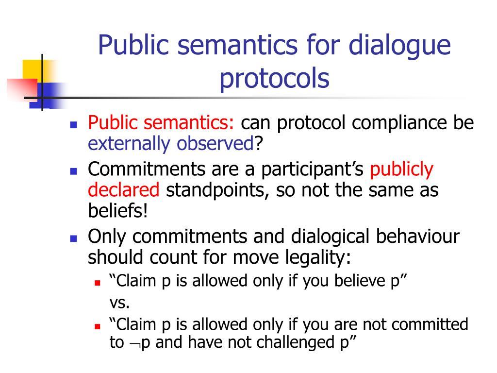 Public semantics for dialogue protocols