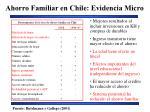 ahorro familiar en chile evidencia micro