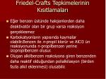 friedel crafts tepkimelerinin k s tlamalar