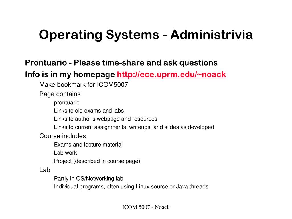 Operating Systems - Administrivia