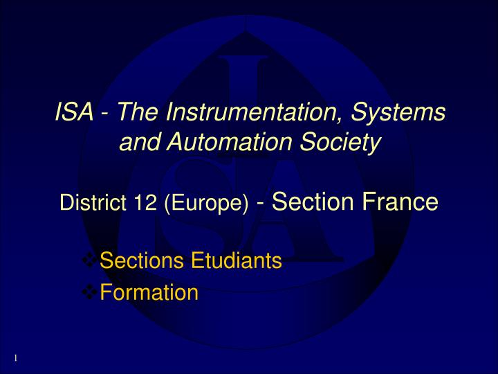 isa the instrumentation systems and automation society district 12 europe section france n.