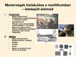 mesters gek kialakul sa a neolitikumban letelep lt letm d
