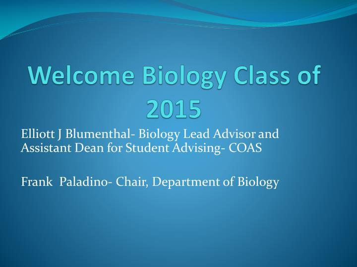 welcome biology class of 2015 n.