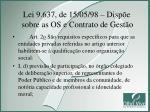 lei 9 637 de 15 05 98 disp e sobre as os e contrato de gest o1