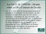 lei 9 637 de 15 05 98 disp e sobre as os e contrato de gest o2