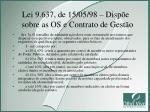 lei 9 637 de 15 05 98 disp e sobre as os e contrato de gest o3