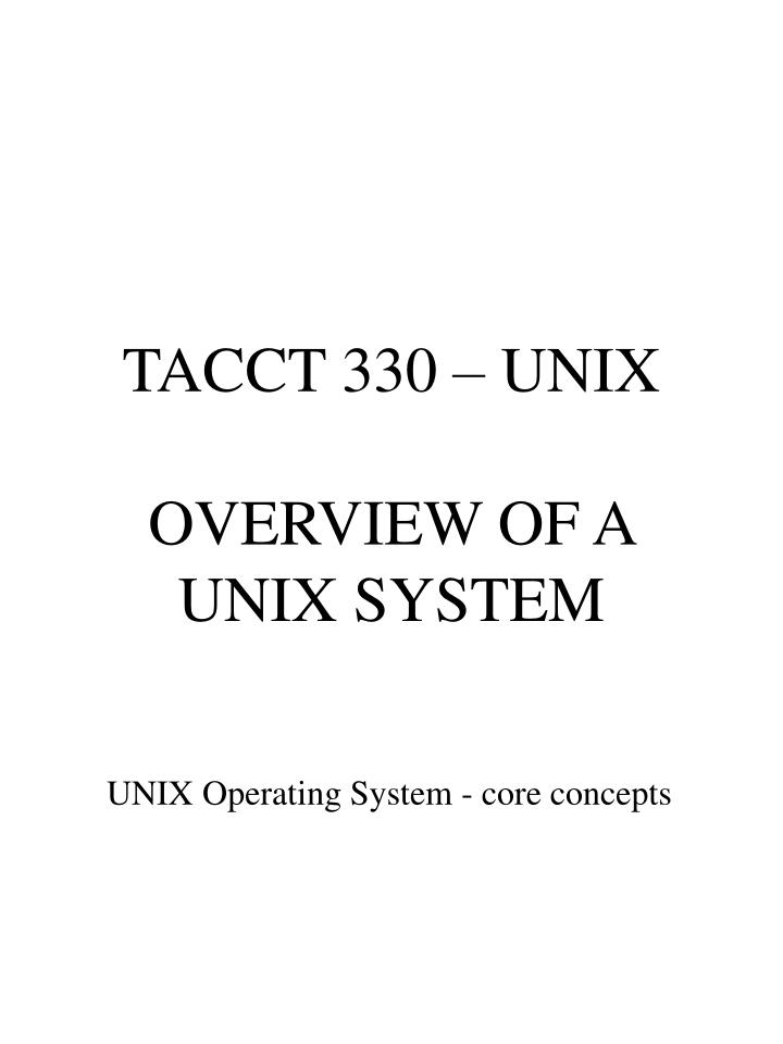 tacct 330 unix overview of a unix system n.