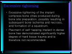 excessive tightening