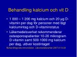 behandling kalcium och vit d