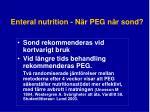 enteral nutrition n r peg n r sond
