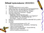 inhoud dyslexiedossier 2010 2011