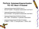 platform samenwerkingsverbanden po vo west friesland