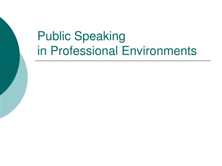 public speaking in professional environments n.