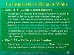 la inspiraci n y elena de white