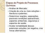 etapas do projeto de processos qu micos