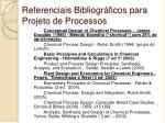 referenciais bibliogr ficos para projeto de processos