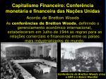 capitalismo financeiro confer ncia monet ria e financeira das na es unidas