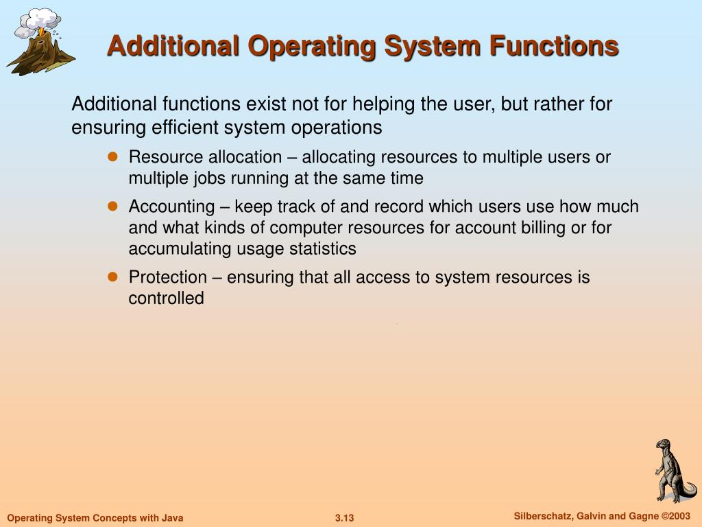 Additional Operating System Functions