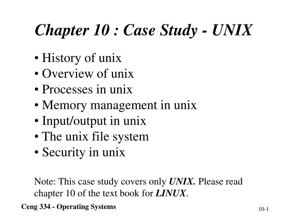 chapter 10 c ase study unix l.