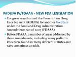 padufa iv fdaaa new fda legislation