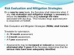 risk evaluation and mitigation strategies