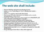 the web site shall include