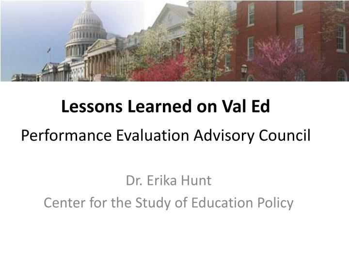 lessons learned on val ed performance evaluation advisory council n.