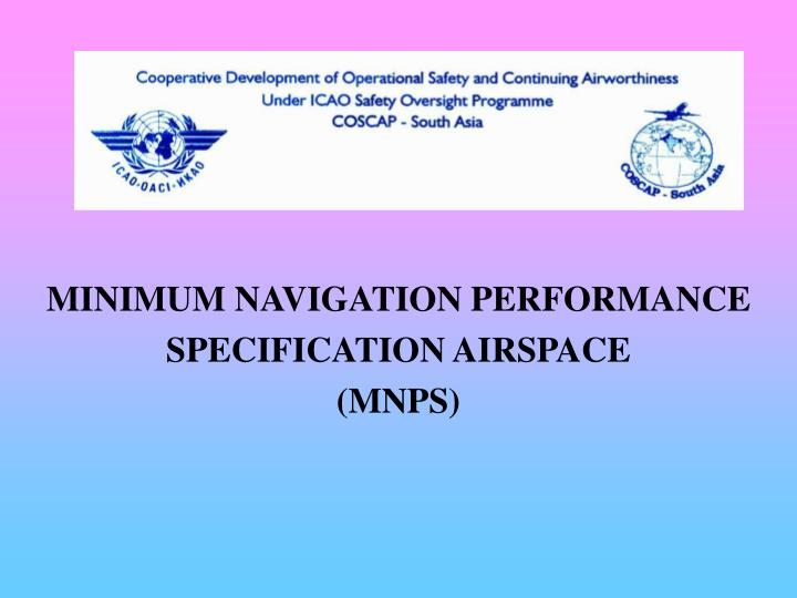 minimum navigation performance specification airspace mnps n.